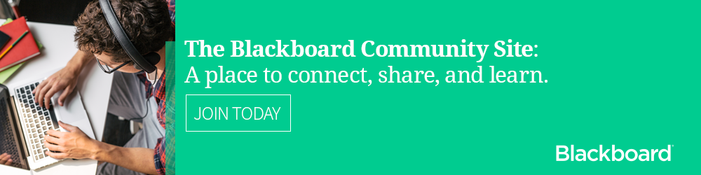 Join the Blackboard Community Site to share ideas and connect with peers.